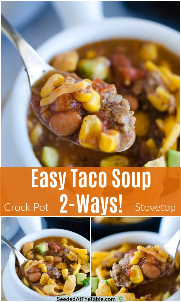 Our family favorite taco soup! It can be made on the stove top or in the crock pot. This taco soup recipe is as easy as it gets and feeds a bunch of people!