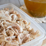 The Best Shredded Chicken For Your Chicken Dishes + Homemade Chicken Stock