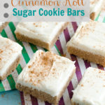 Pinterest Party: Cinnamon Roll Sugar Cookie Bars