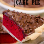 Red Velvet Cake Pie with a chocolate fudge icing by SeededAtTheTable.com