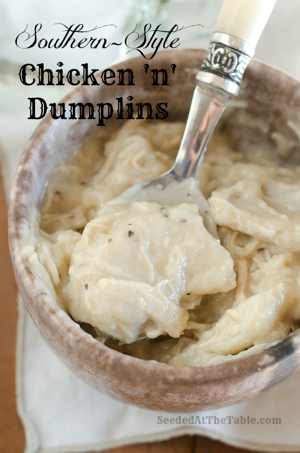 "Southern-Style Chicken 'n' Dumplins recipe straight from ""Meemaw's"" kitchen by SeededAtTheTable.com"