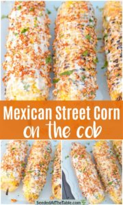 Collage of Mexican Street Corn on the cob.