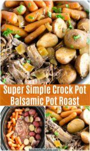 pinterest collage for crock pot balsamic pot roast