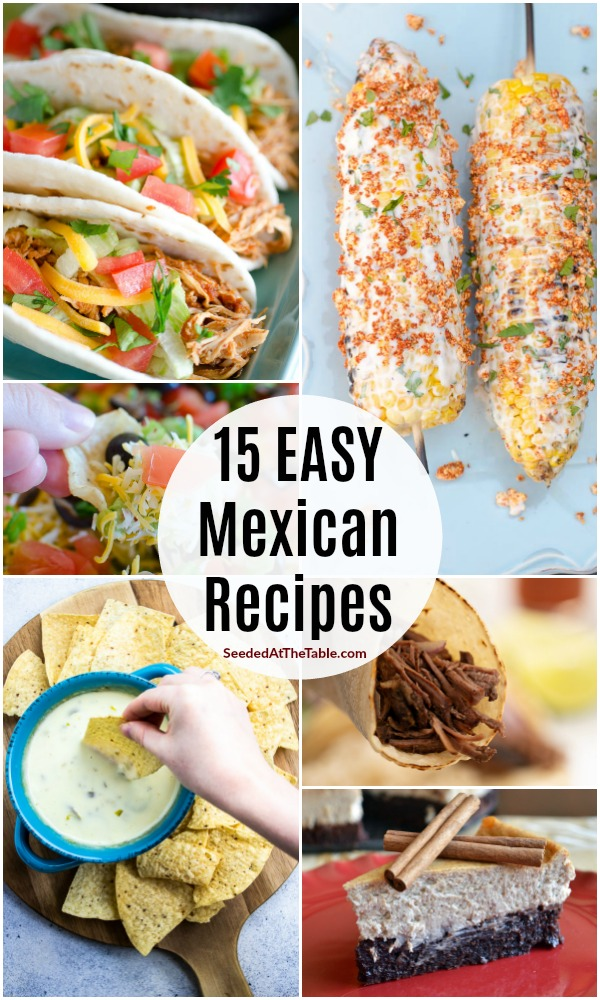15 easy Mexican recipes for Cinco de Mayo. Celebrate on May 5th with your favorite Mexican food!