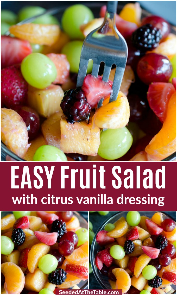 This fresh fruit salad is lightly sweetened with a citrus vanilla dressing. Toss your favorite colorful mixture of fruit in a bowl and you will agree this recipe is super easy and delicious!